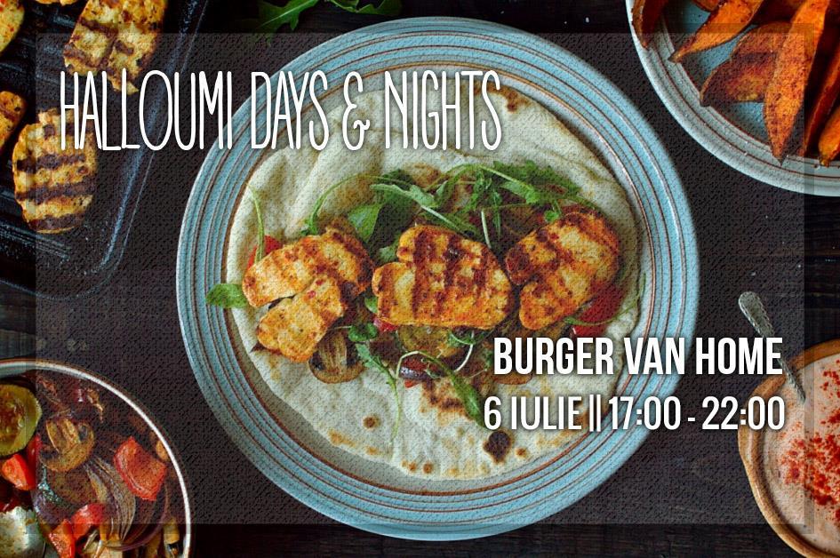 Halloumi days and nights la Burger Van home