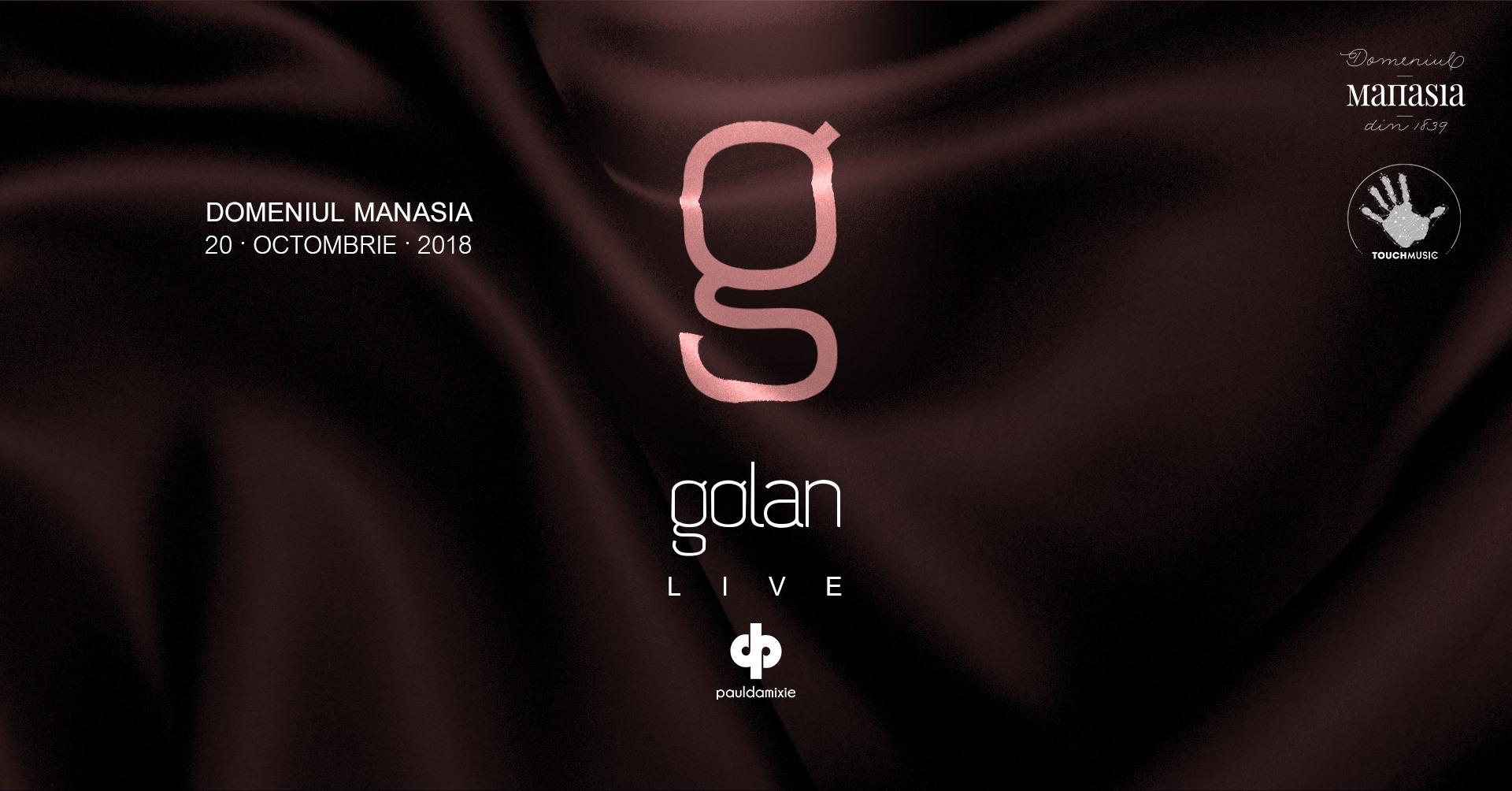 Golan Live la domeniul Manasia