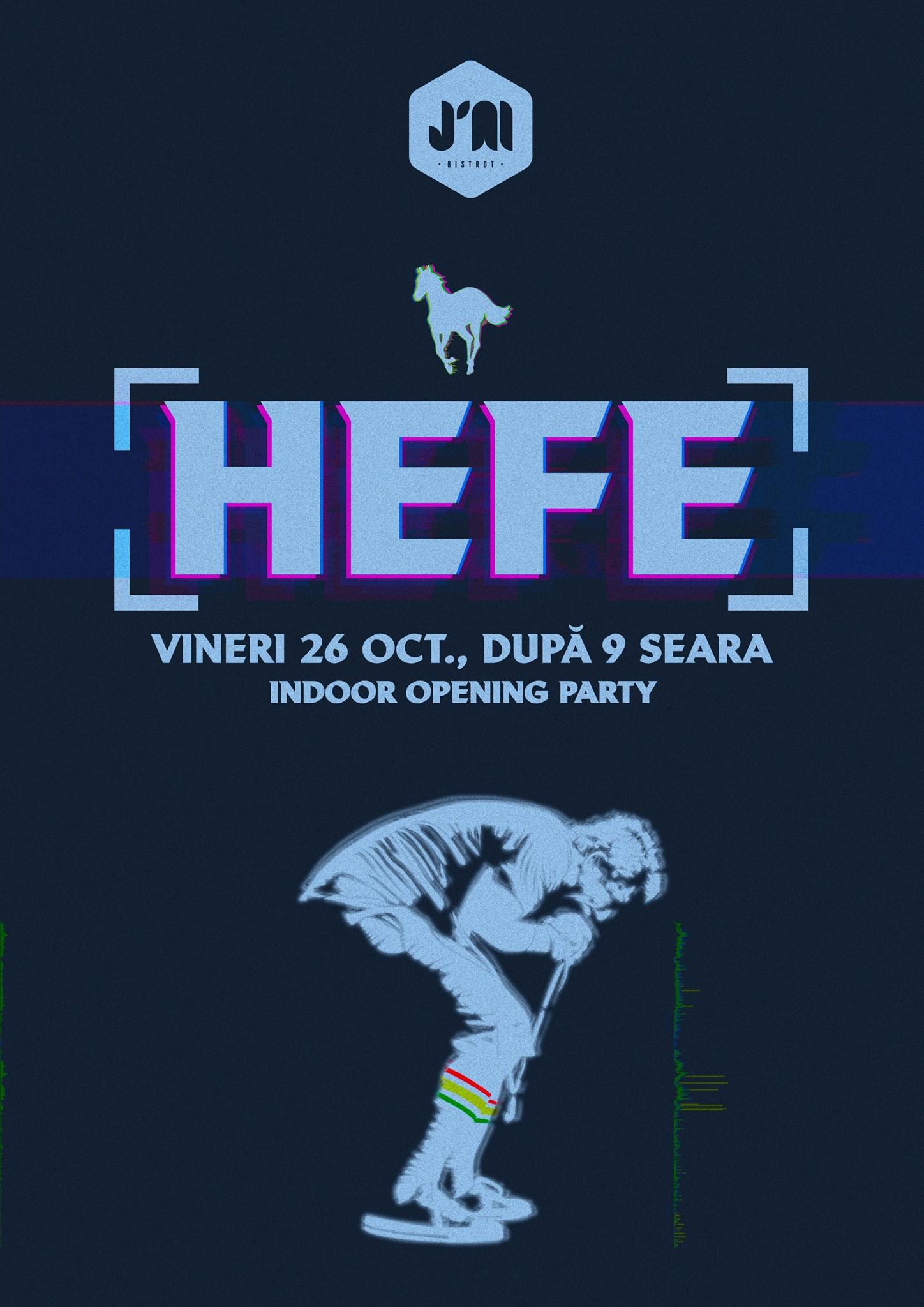 Indoor opening party cu Hefe