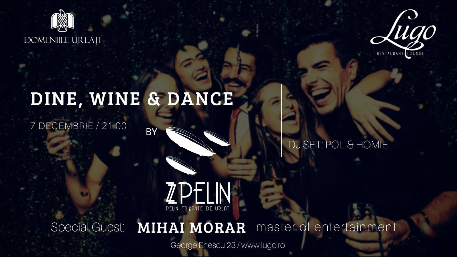 Dine, Wine and Dance by ZZ Pelin la Lugo