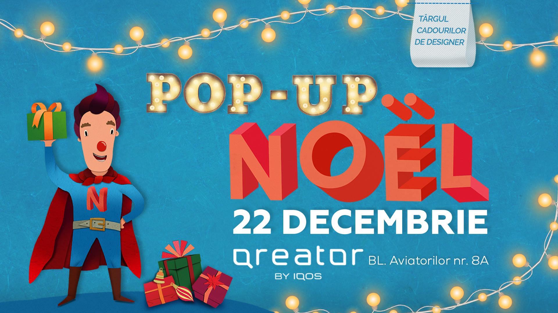 Pop up Noel Targul cadourilor de designer