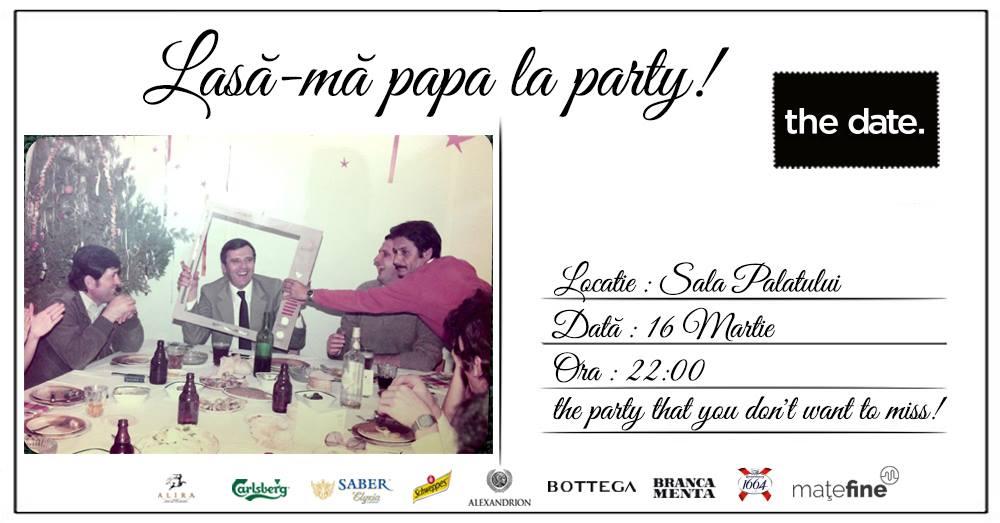 Lasa-ma papa la party - petrecere retro thedate weekend 15-17 martie