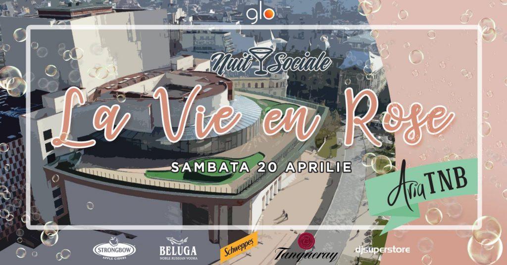 Nuit Sociale - la vie en rose weekend 19-21 aprilie