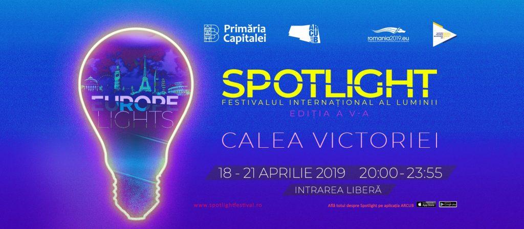 Spotlight festivalul luminii 5 weekend 19-21 aprilie