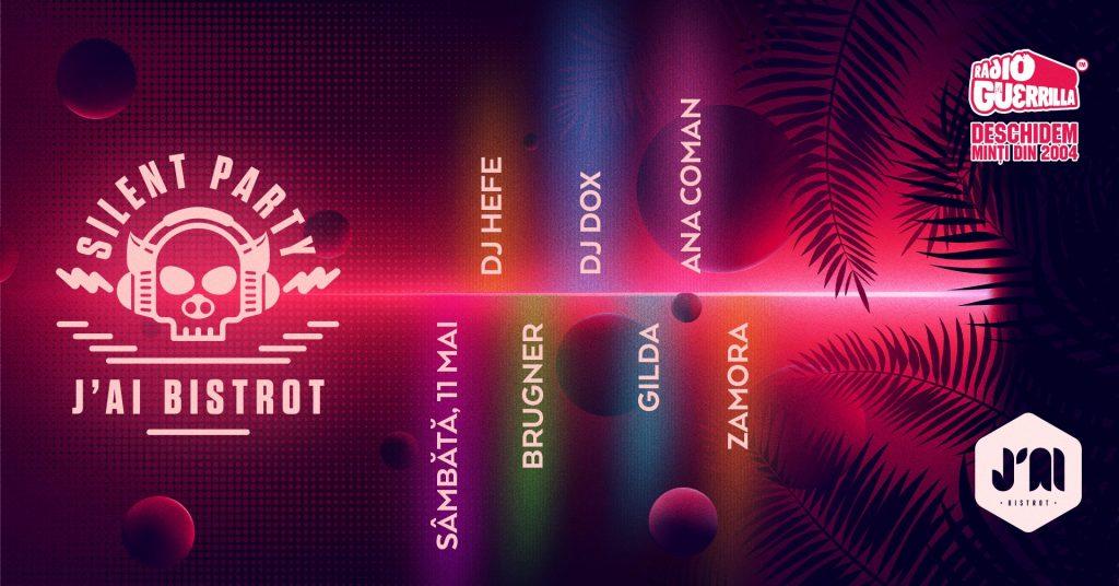6 ani de J'ai Bistrot, silent party weekend 10-12 mai