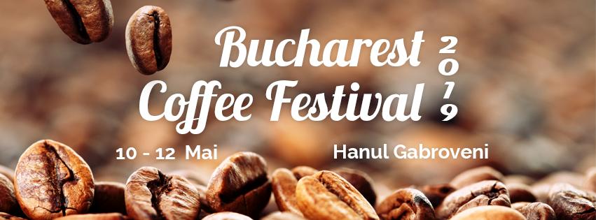 Bucharest Coffee Festival 2019 weekend 10-12 mai