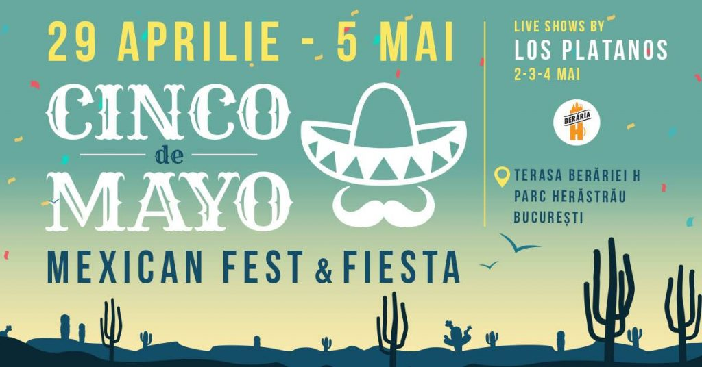 Cinco de Mayo la beraria H weekend 3-5 mai