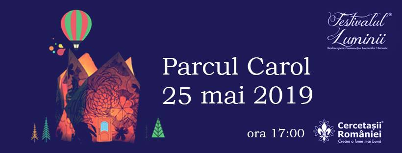 Festivalul luminii weekend 24-26 mai