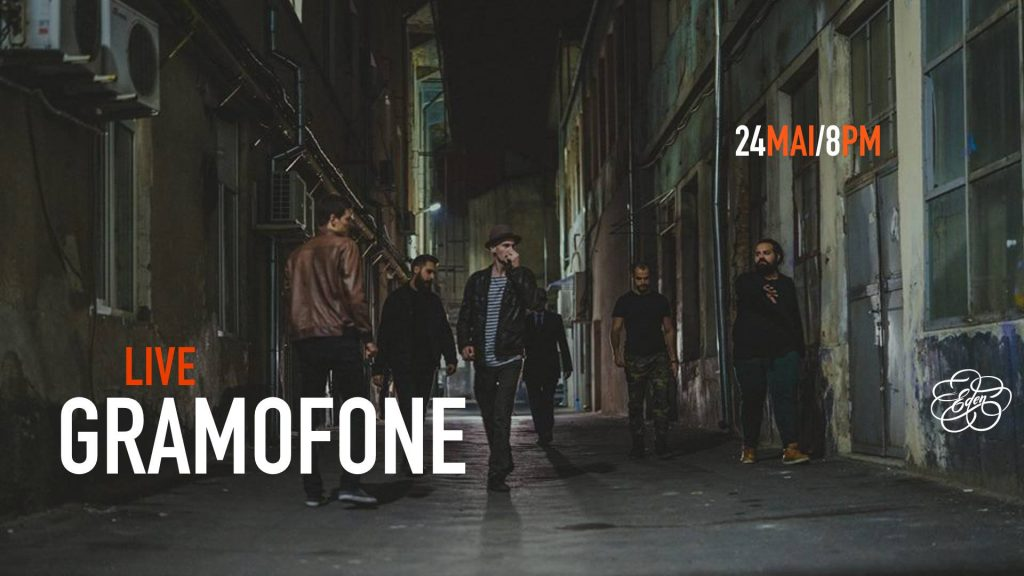 Gramofone live in gradina Eden Weekend 24-26 mai