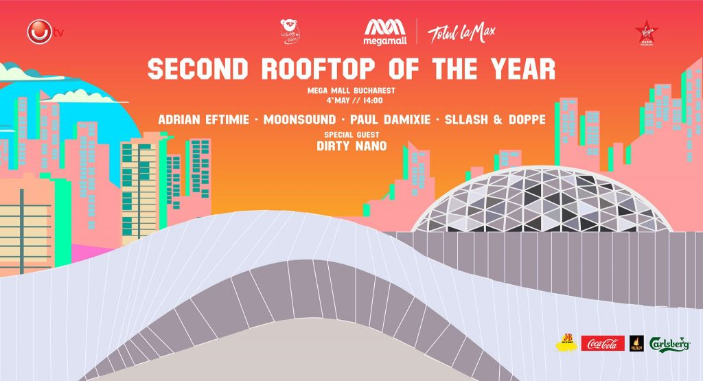 Second rooftop of the year pe maga mall weekend 3-5 mai