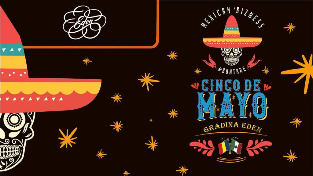 cinco de mayo la gradina eden weekend 3-5 mai