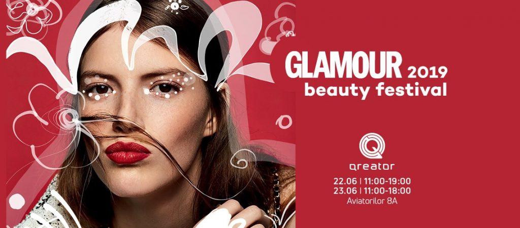 Glamour beauty festival weekend 21-23 iunie