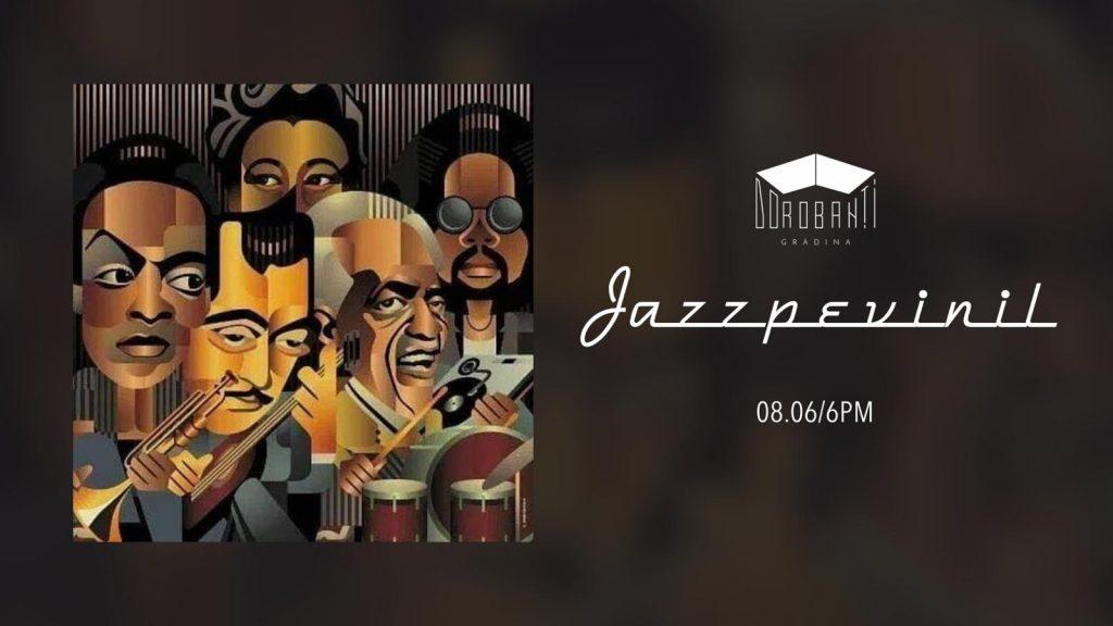 Jazz pe vinil la gradina dorobanti weekend 7-9 iunie