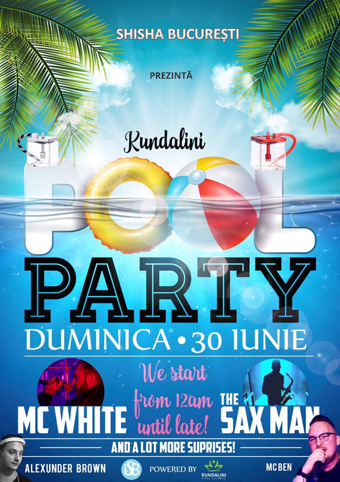 Kundalini pool party recomandari weekend 28-30 iunie