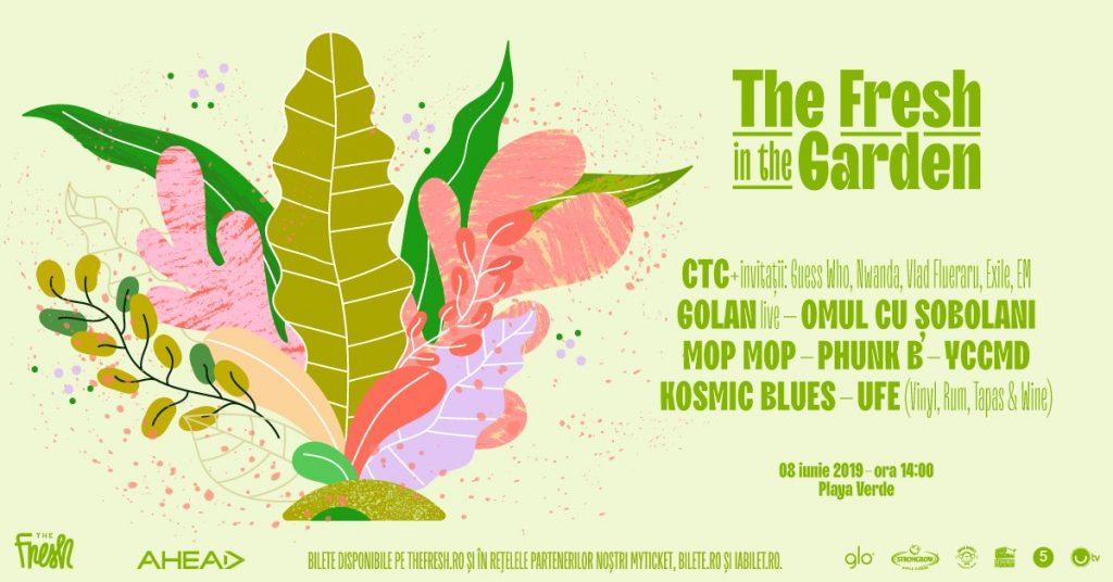 The Fresh in the Garden Playa Verde weekend 7-9 iunie