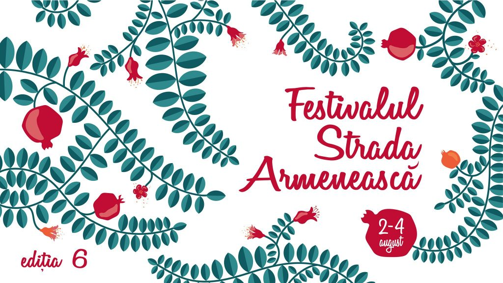 Festivalul strada armeneasca  weekend 2-4 august