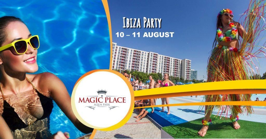 Ibiza party la magic place aqua park weekend 9-11 aug