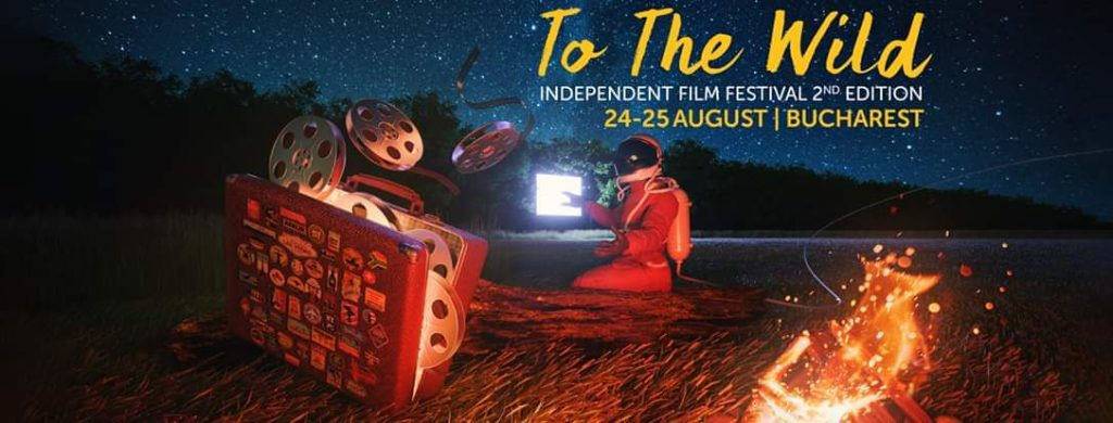 To the Wild Independent film festival  weekend 23-25 aug