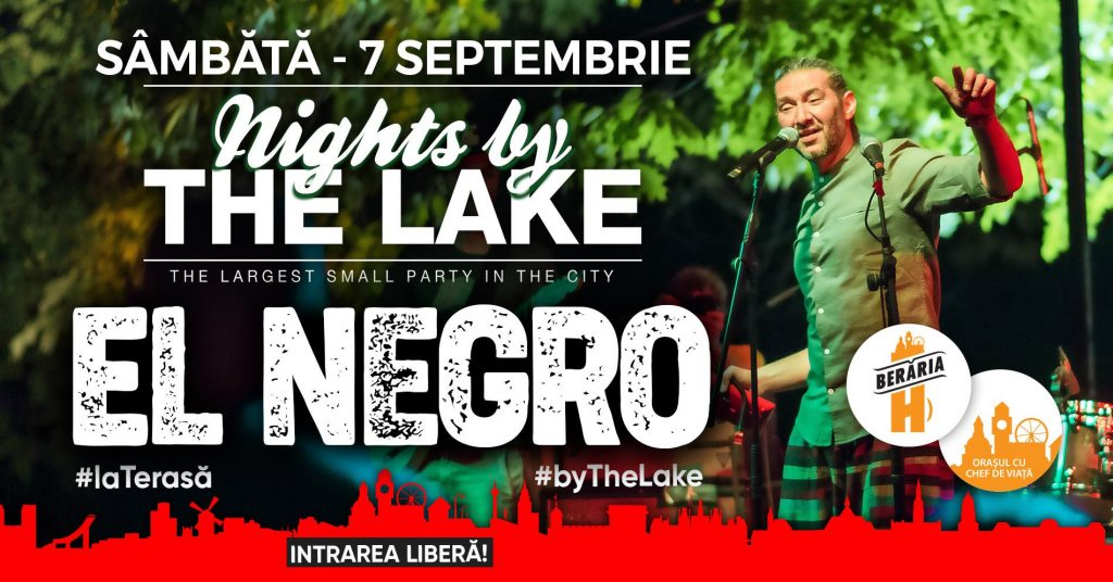 El negro nights by the lake  weekend 6-8 sept