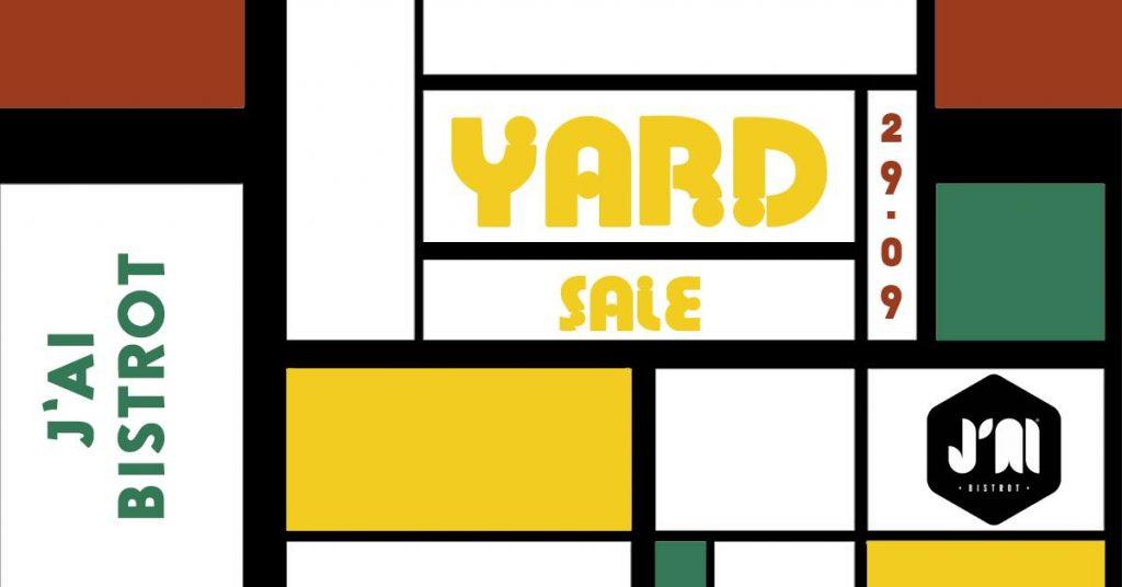 J'ai Bistrot yard sale weekend 27-29 sept