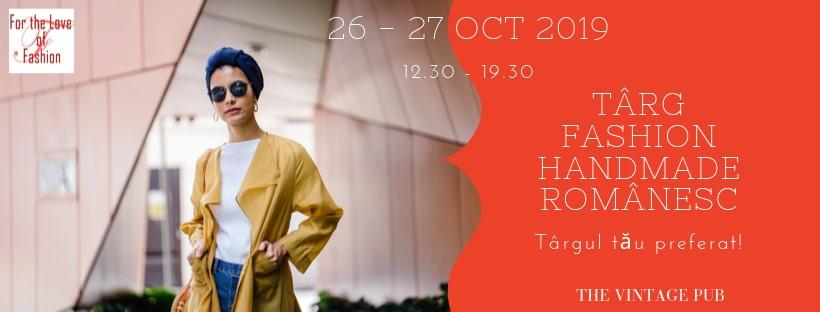 Targ Fashion & Handmade romanesc weekend 25-27 oct