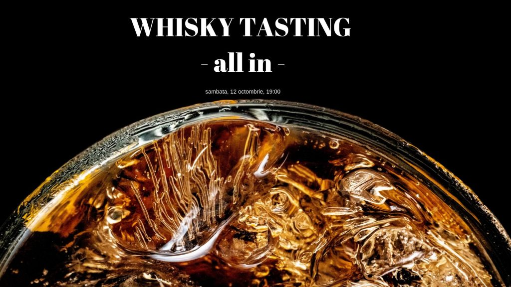 Whiskey Tasting la Modelier weekend 11-13 octombrie
