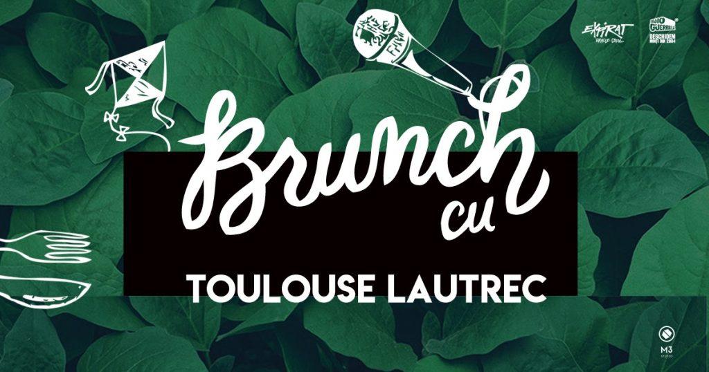 brunch cu Toulouse Lautrec la Expirat weekend 1-3 noiembrie