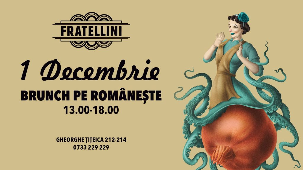 Brunch pe romaneste la Fratellini Bistro weekend 30 nov - 1 dec