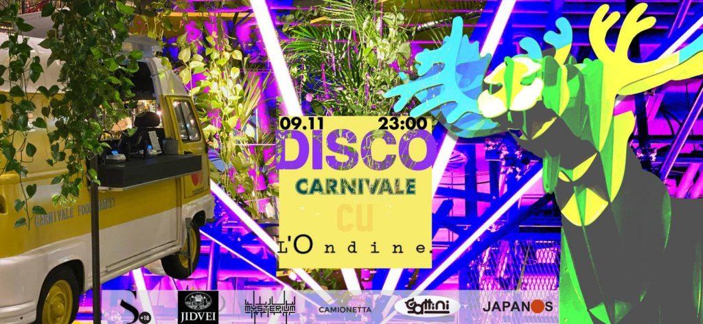 Disco Carnivale weekend 8-10 noiembrie