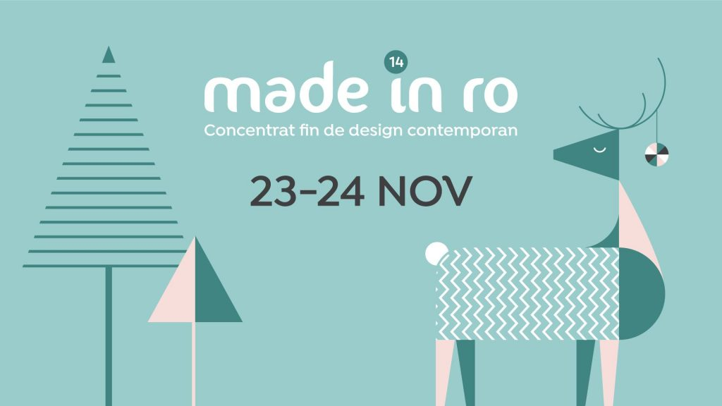Made in Ro editia 14 de Craciun weekend 22-24 noiembrie