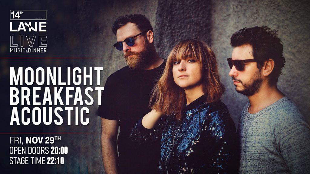 Moonlight Breakfast acoustic weekend 29 nov - 1 dec