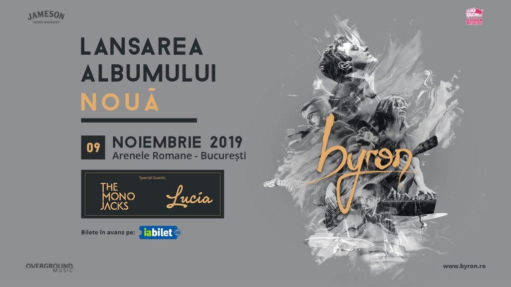 byron - lansare album la Arene; invitați - Lucia, The Mono Jacks weekend 8-10 noiembrie