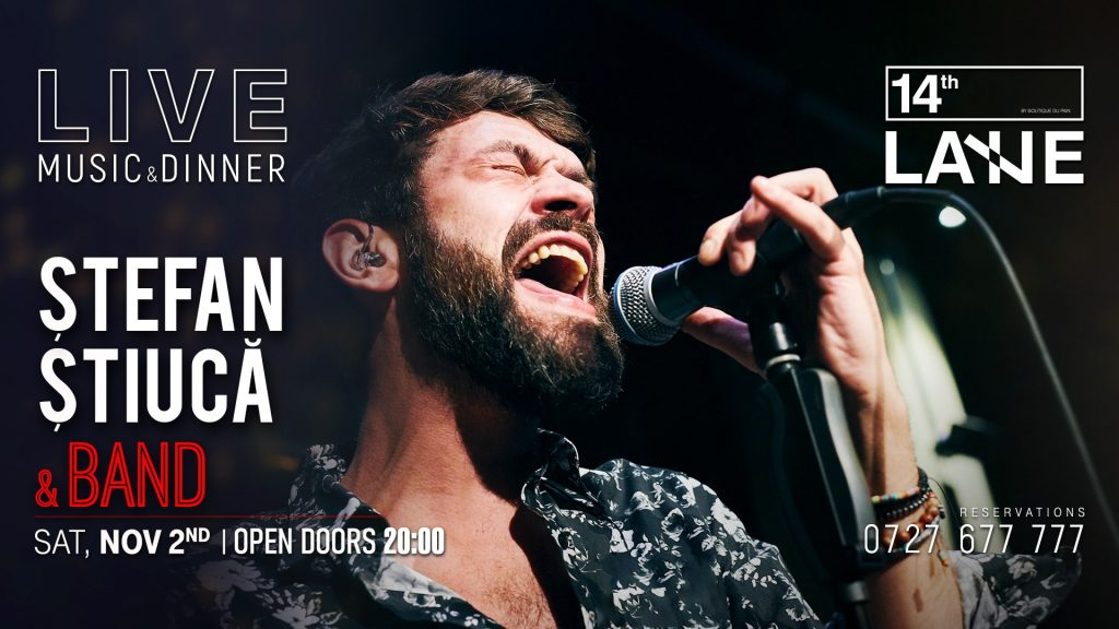 concert Stefan Stiuca la 14th Lane weekend 1-3 noiembrie