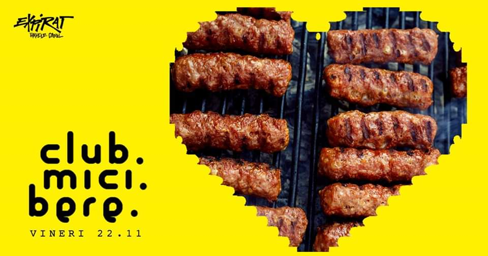 mici si bere in expirat  weekend 22-24 noiembrie