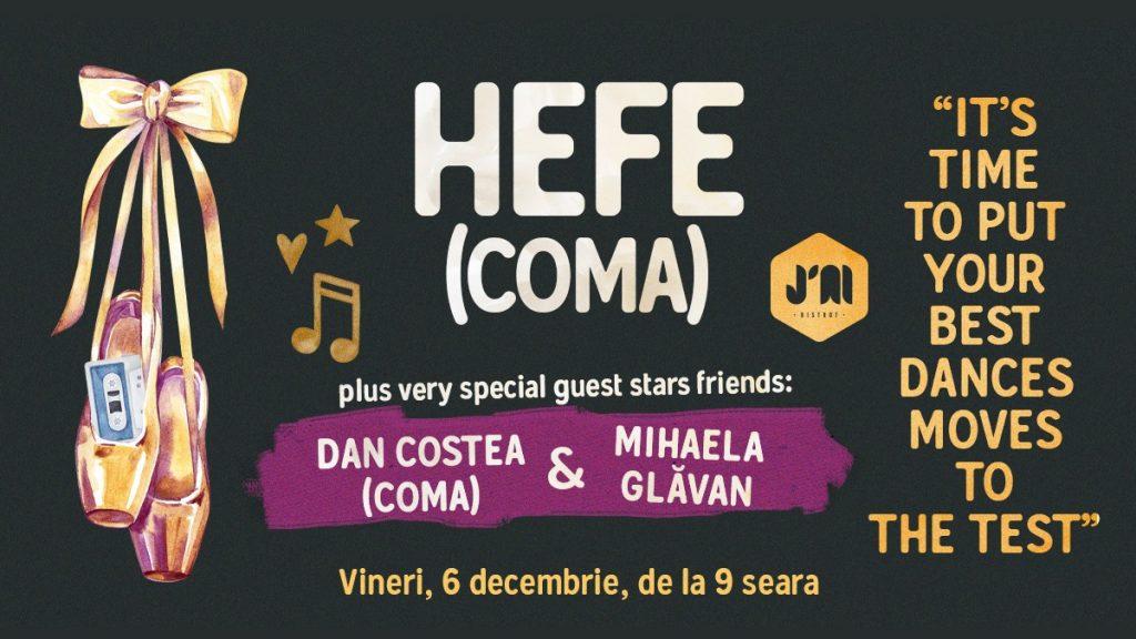 Muzica lui Hefe la J'ai Bistrot București weekend 6-8 dec