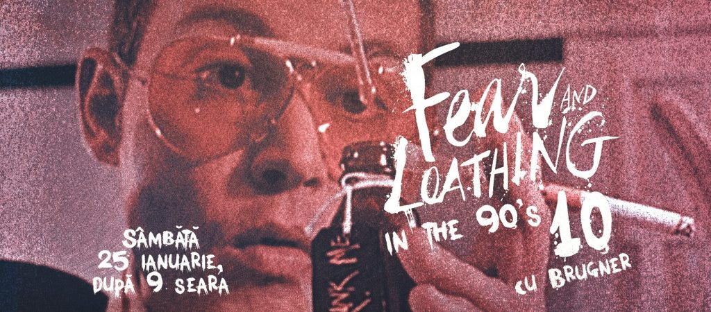 Fear and loathing in the 90s la J'ai Bistrot weekend 24-26 ianuarie