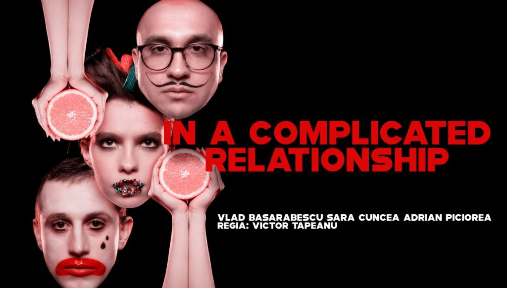 in a complicated relationship premiera cuibul artistillor weekend 24-26 ianuarie
