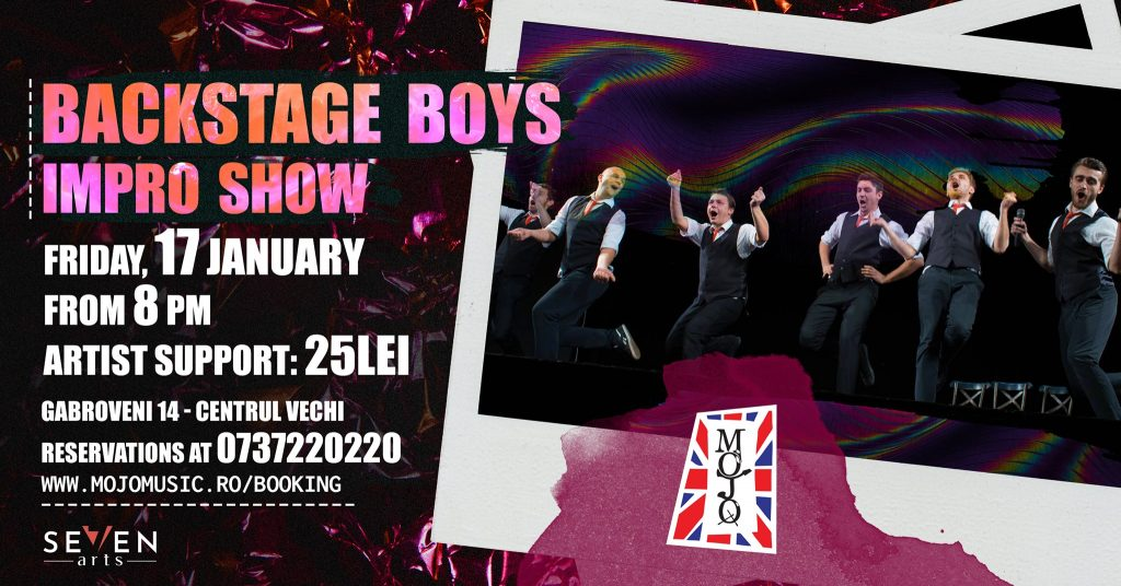 Backstage Boys la Mojo weekend 17-19 ianuarie