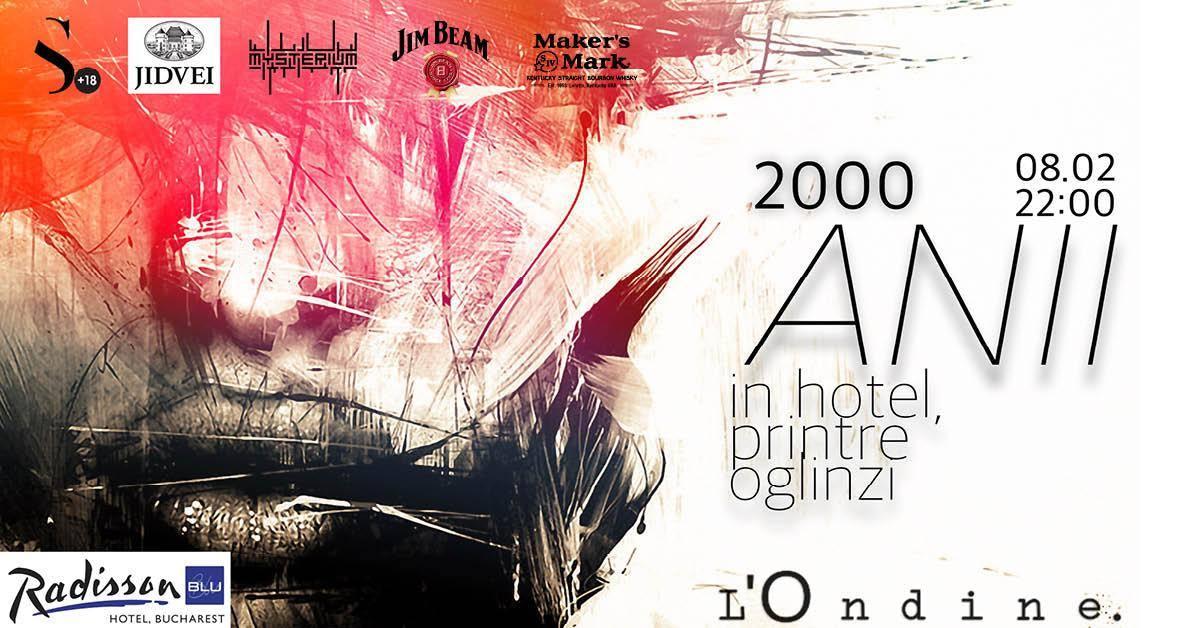 Anii 2000 L'ondine weekend 7-9 februarie