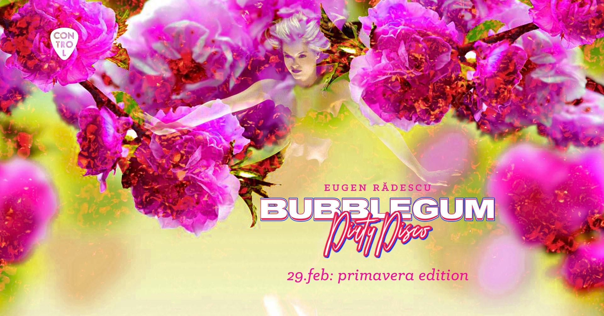 Bubble gum dirty disco weekend 28 feb 1 martie