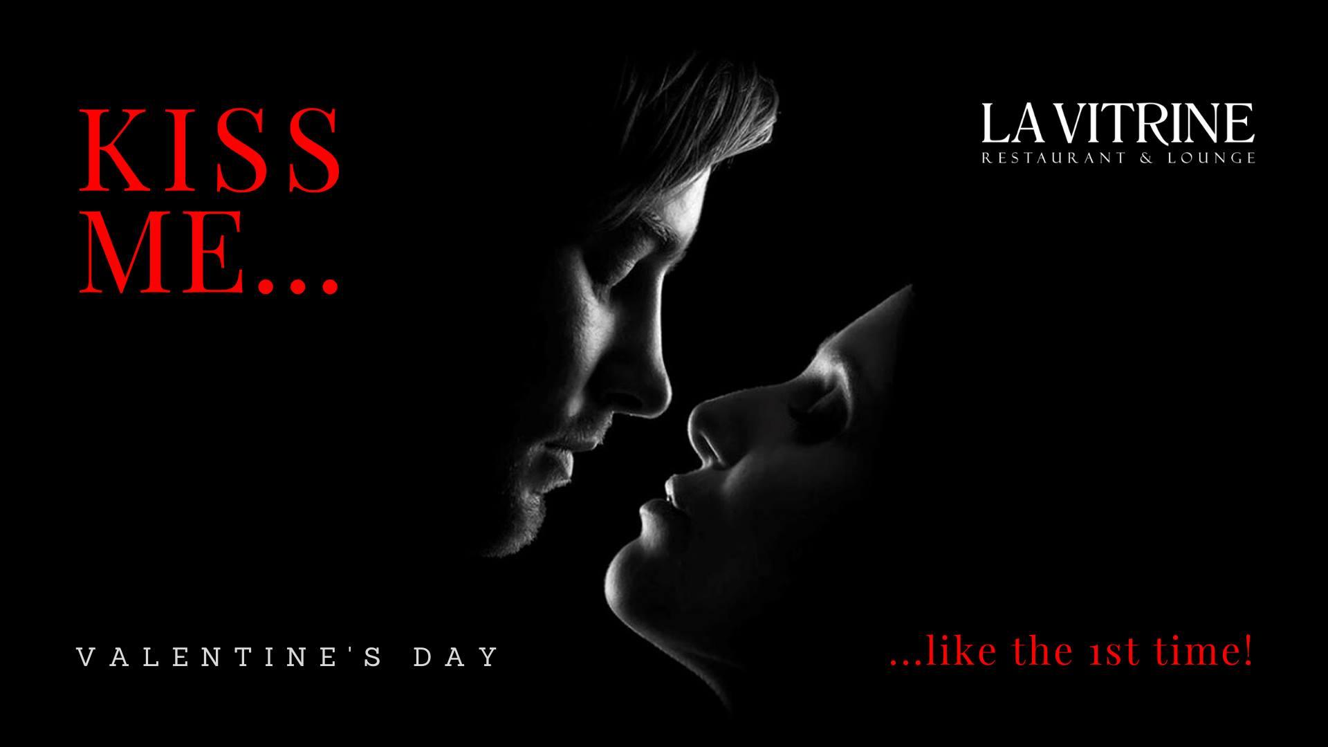 kiss me la vitrine weekend 14-16 februarie