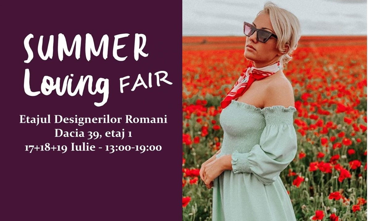 evenimente weekend 17-19 iulie summer loving fair