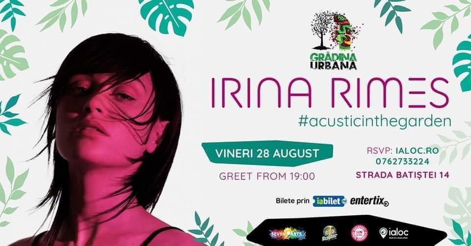 evenimente weekend 28-30 august concert acustic irina rimes