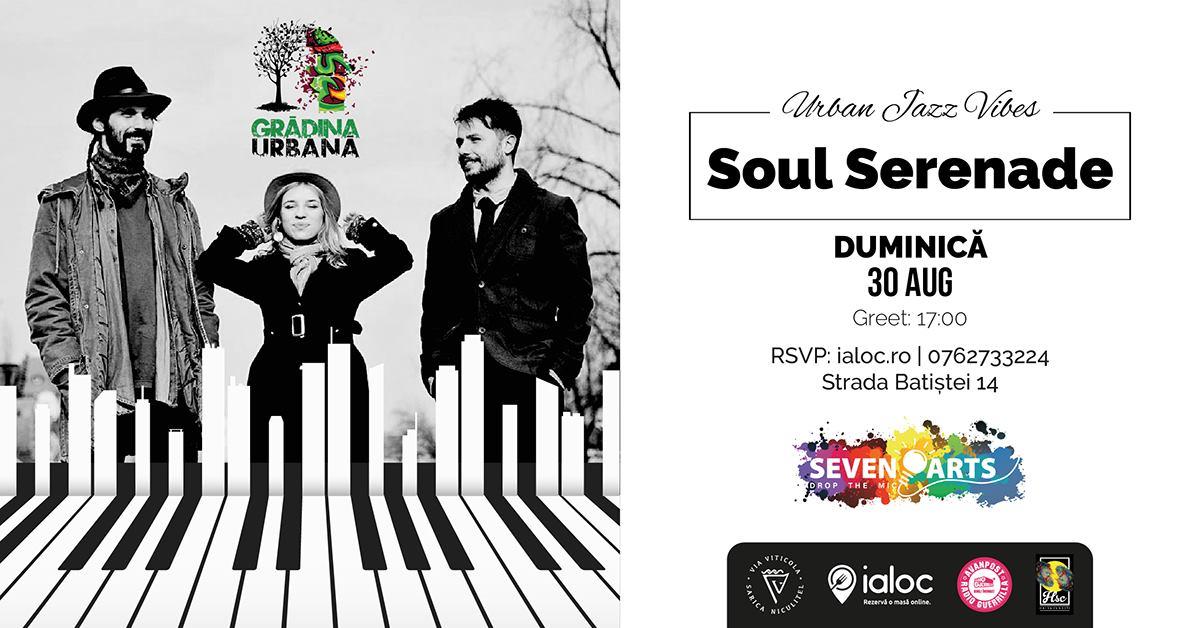evenimente weekend 28-30 august concert soul serenade la gradina urbana