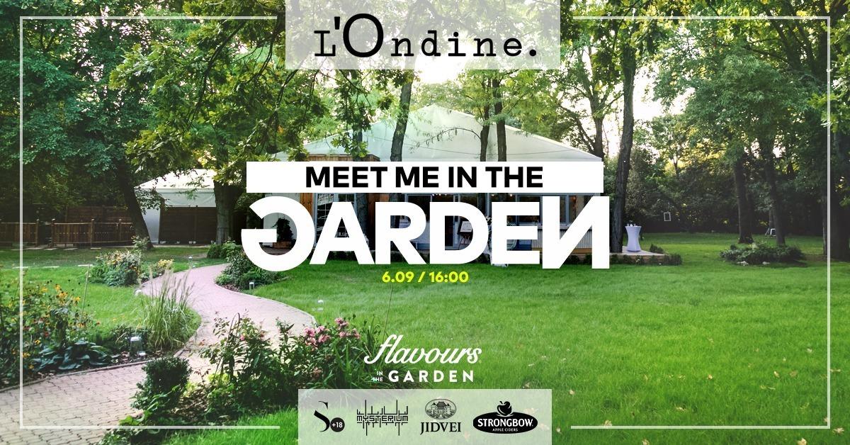evenimente weekend 4-6 sept l'ondine meet me in the garden