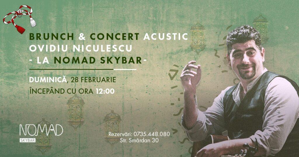 evenimente weekend 26-28 feb brunch si concert acustic la Nomad