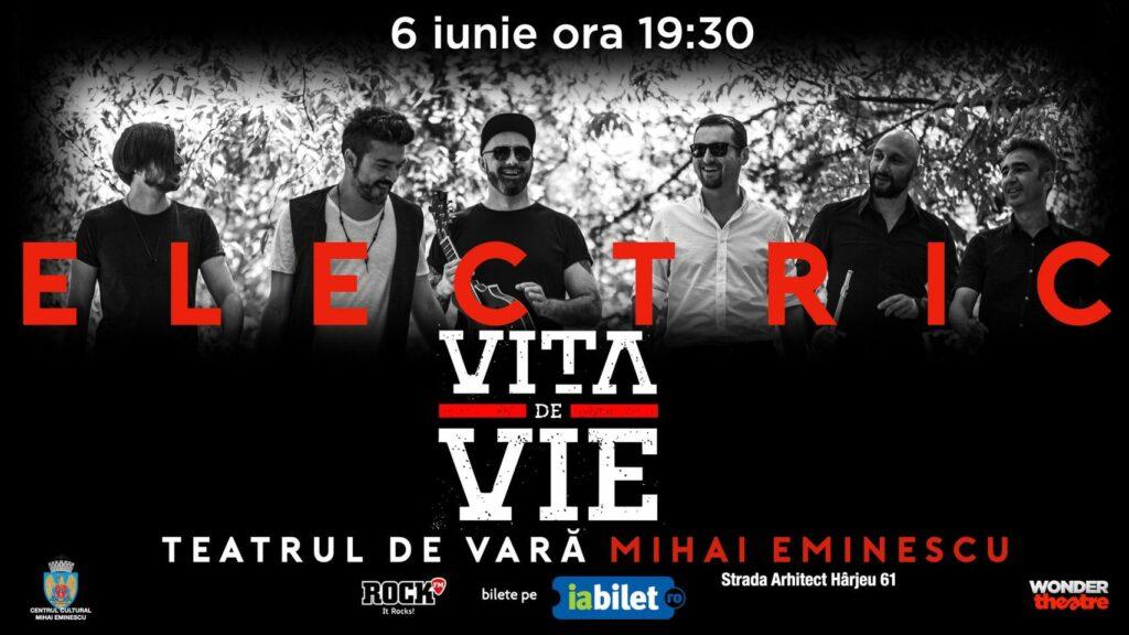 weekend evenimente 4-6 iunie concert vita de vie electric
