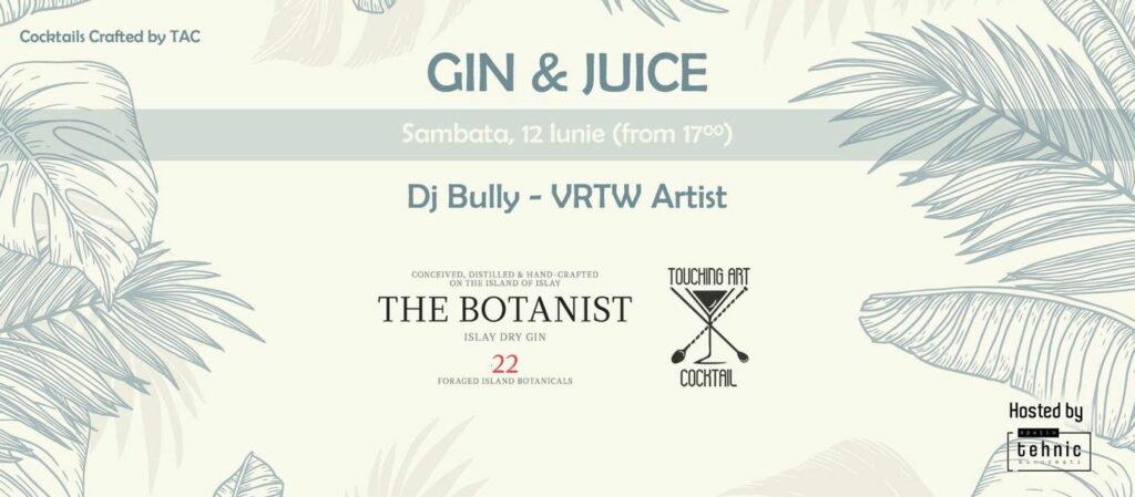 weekend evenimente 11-13 iunie gin and juice