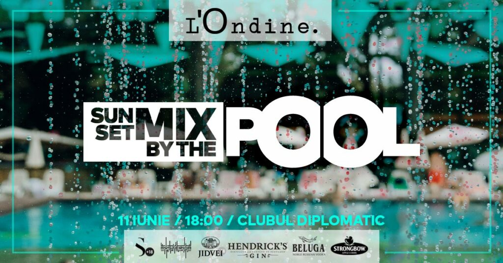 weekend evenimente 11-13 iunie sunset mix by the pool