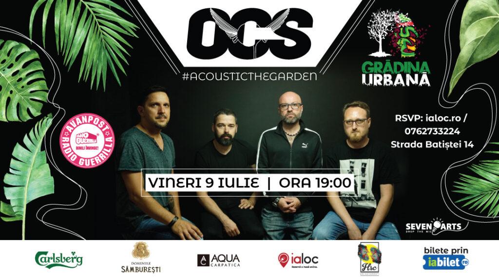 weekend evenimente 9-11 iulie concert ocs la gradina urbana